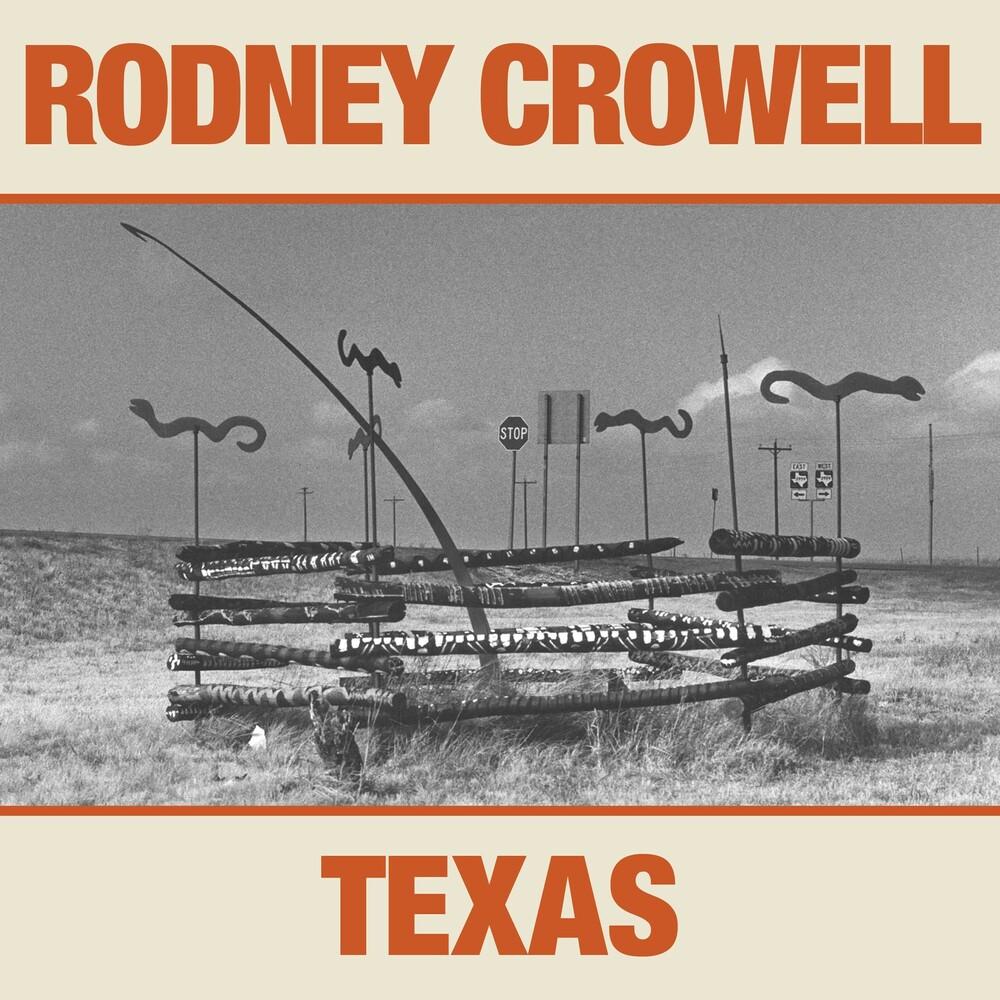 Rodney Crowell - Texas [LP]