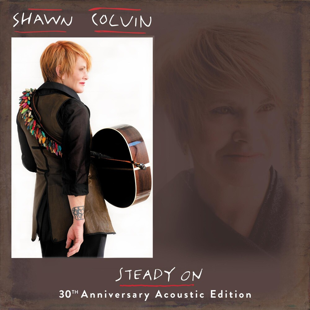 Shawn Colvin - Steady On: 30th Anniversary Acoustic Edition [LP]