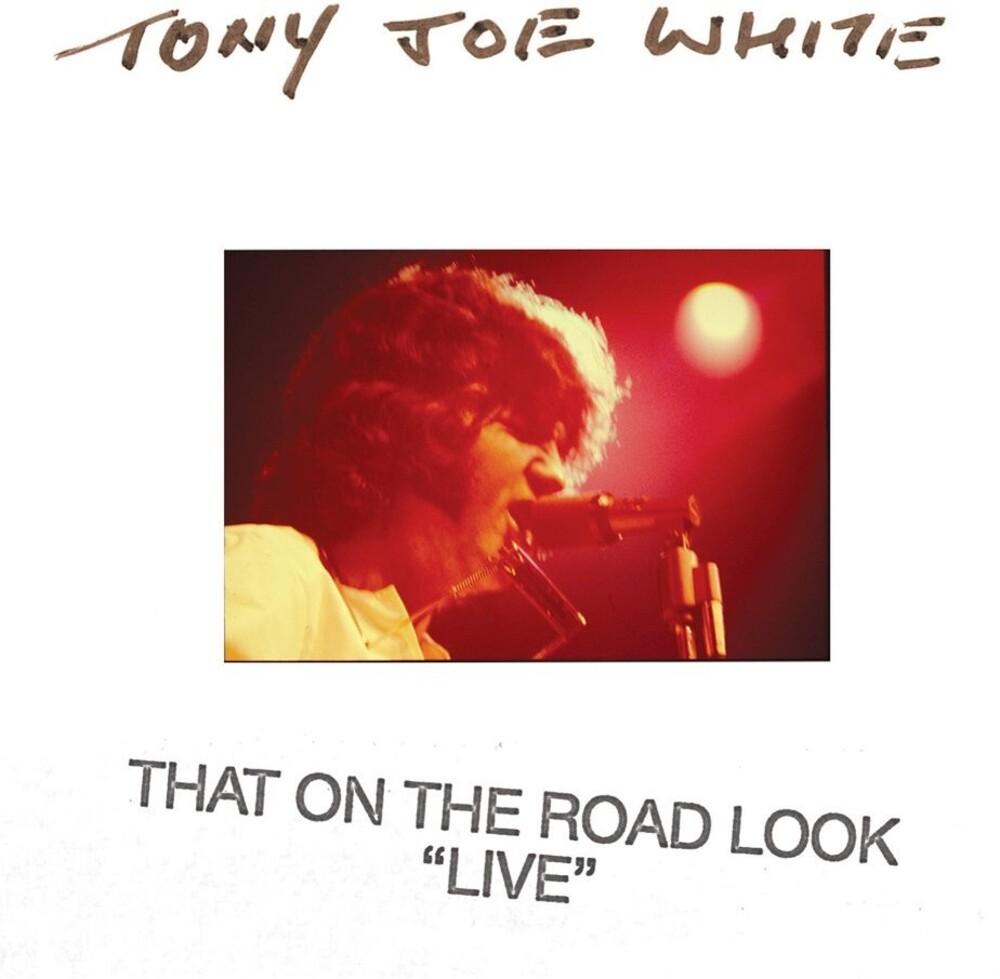 Tony Joe White - That On The Road Look