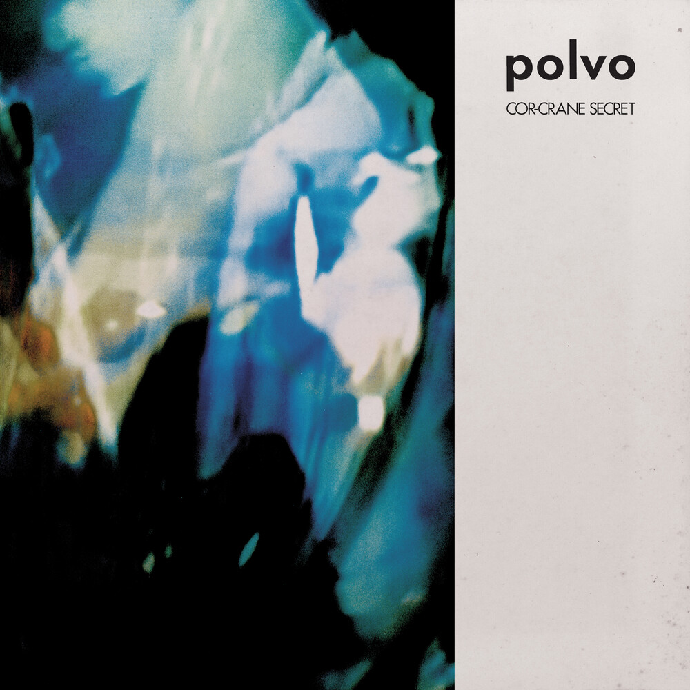 Polvo - Cor-Crane Secret (Blue) [Limited Edition] (Wht) [Download Included] [Reissue]