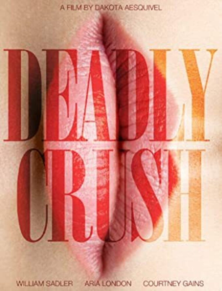 - Deadly Crush