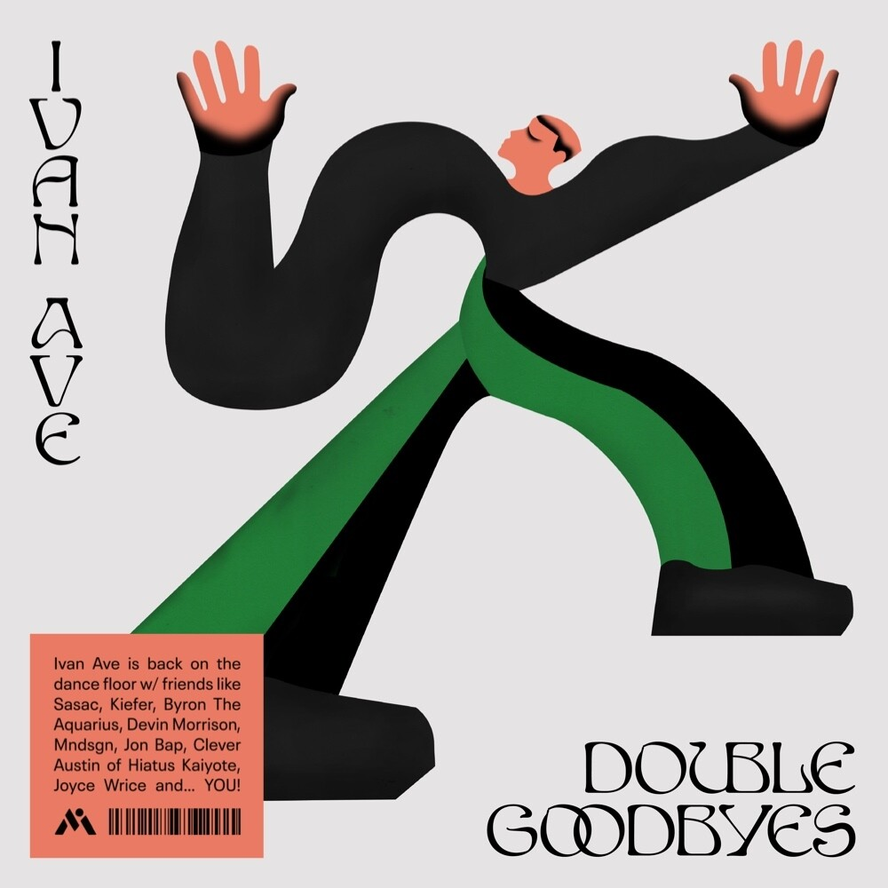 Ivan Ave - Double Goodbyes (Can)