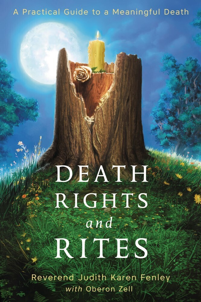 - Death Rights and Rites: A Practical Guide to a Meaningful Death