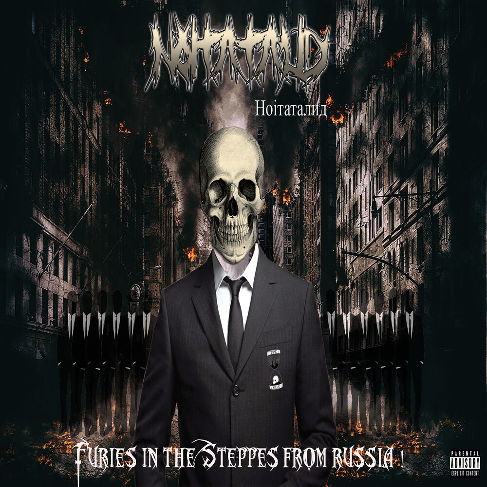 NOITATALID - Furies In The Steppes From Russia
