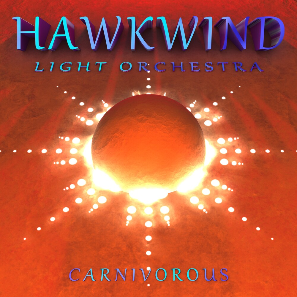 Hawkwind Light Orchestra - Carnivorous (Uk)