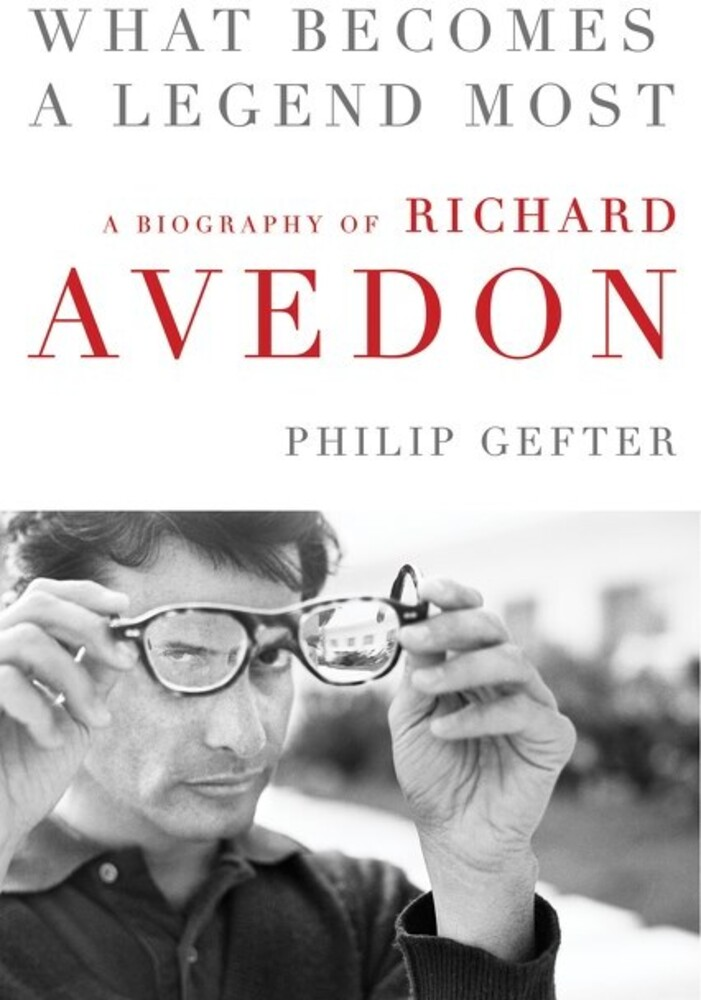 - What Becomes a Legend Most: A Biography of Richard Avedon