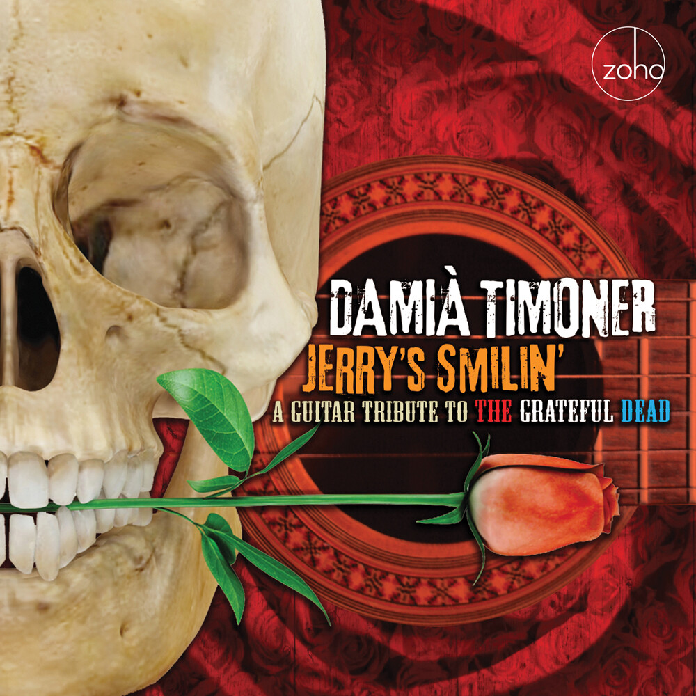 Damià Timoner - Jerry's Smilin': A Guitar Tribute To The Grateful
