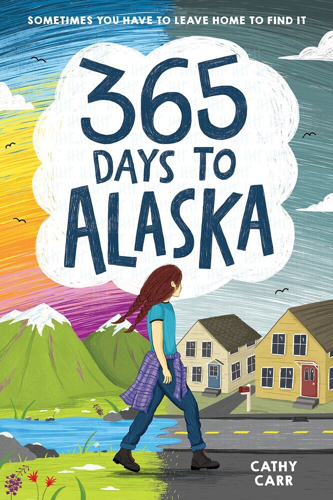 Carr, Cathy - 365 Days to Alaska