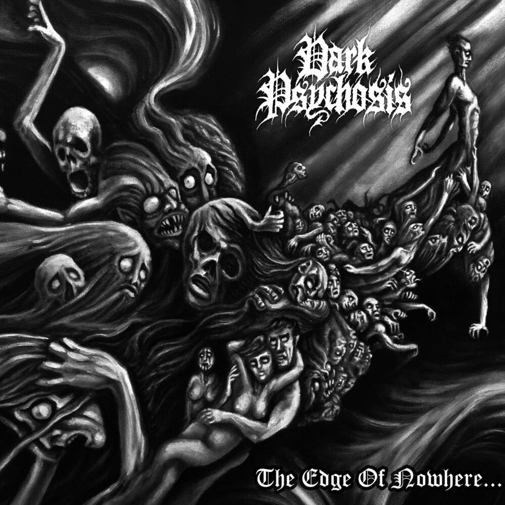 Dark Psychosis - The Edge Of Nowhere [Limited Edition]