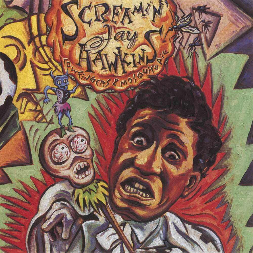 Screamin Hawkins Jay - Cow Fingers & Mosquito Pie