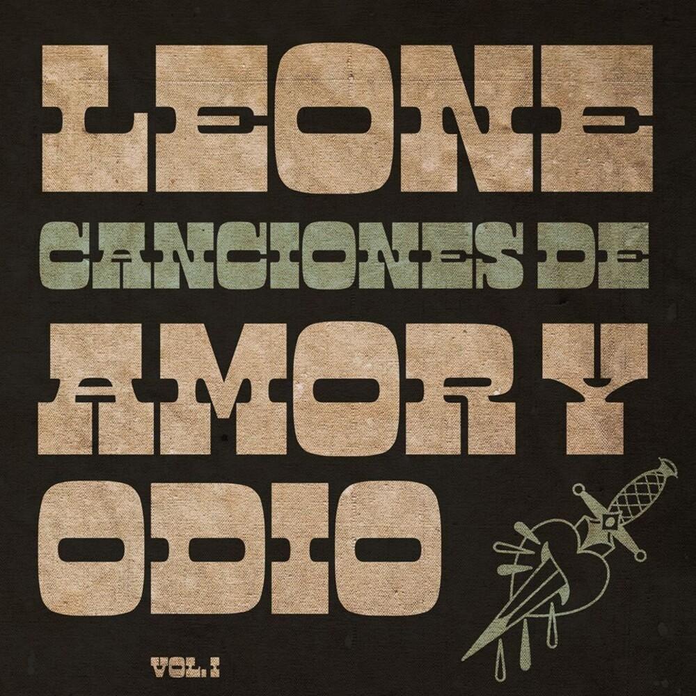 Leone - Canciones De Amor Y Odio Vol 1 (Spa)