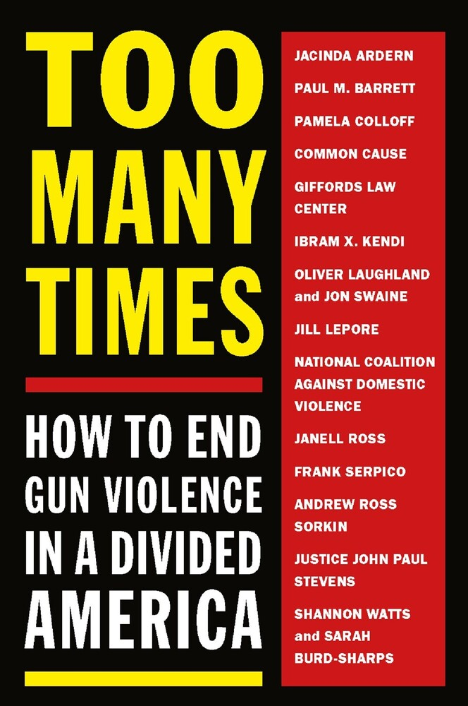 Melville House - Too Many Times: How to End Gun Violence in a Divided America