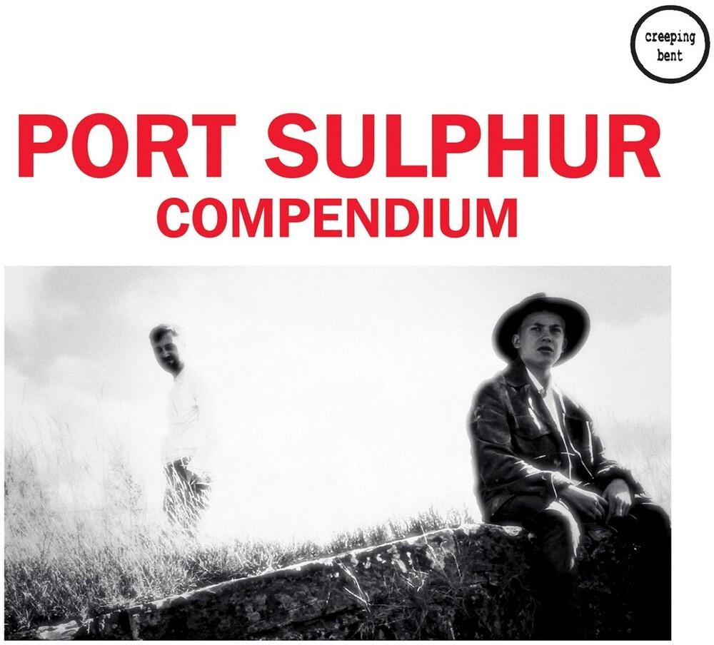 PORT SULPHUR - Compendium