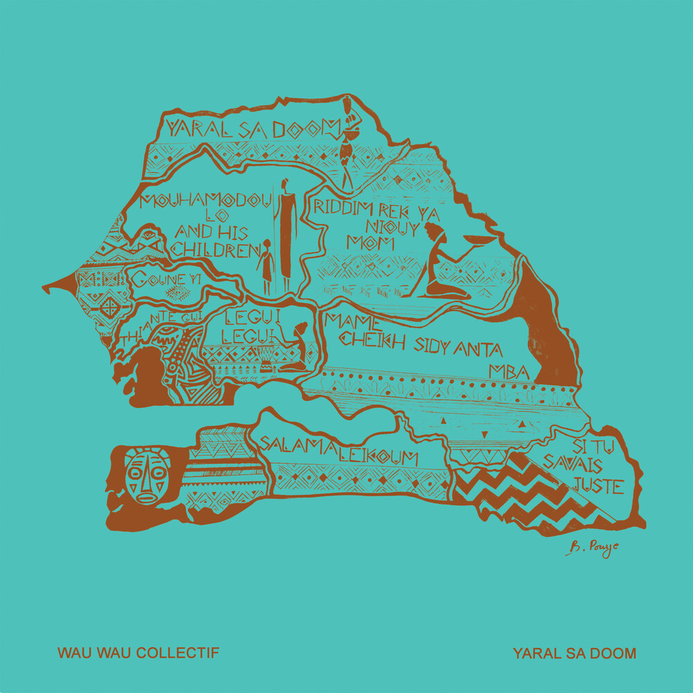 Wau Wau Collectif - Yaral Sa Doom