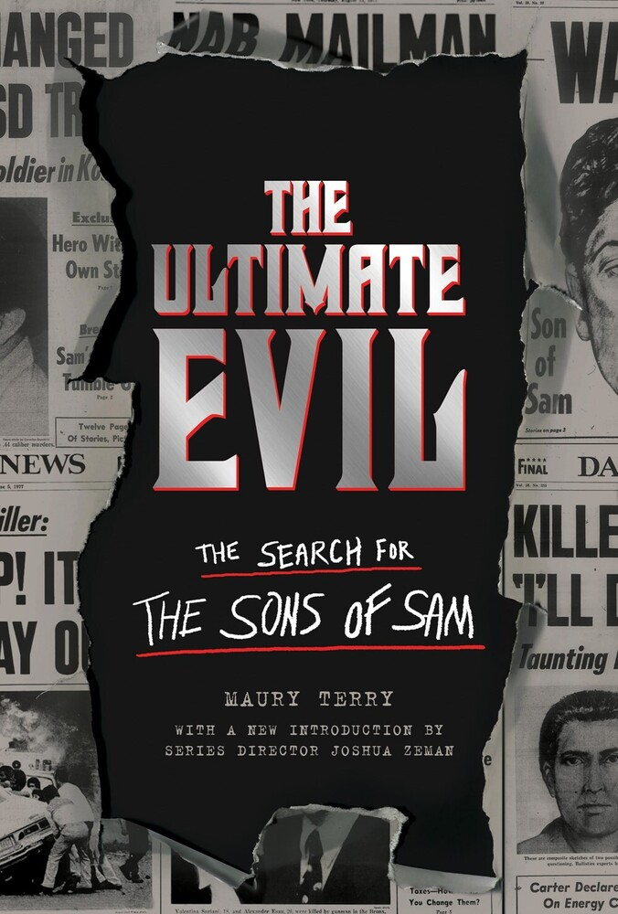 Terry, Maury - The Ultimate Evil: The Search for the Sons of Sam