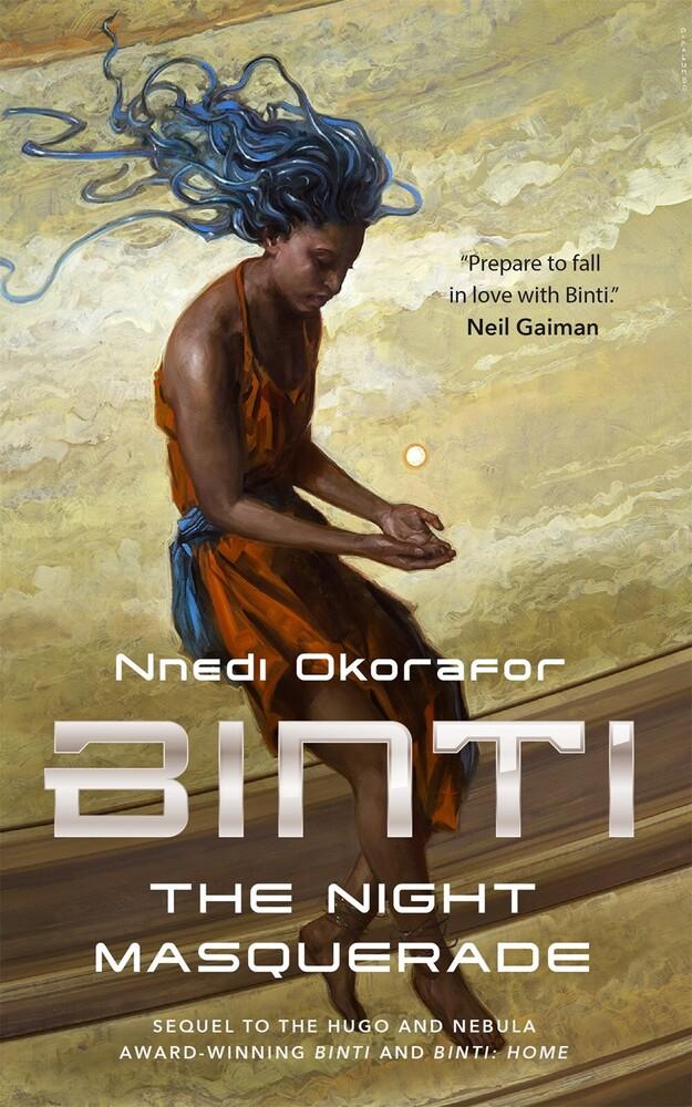 Okorafor, Nnedi - Binti: The Night Masquerade