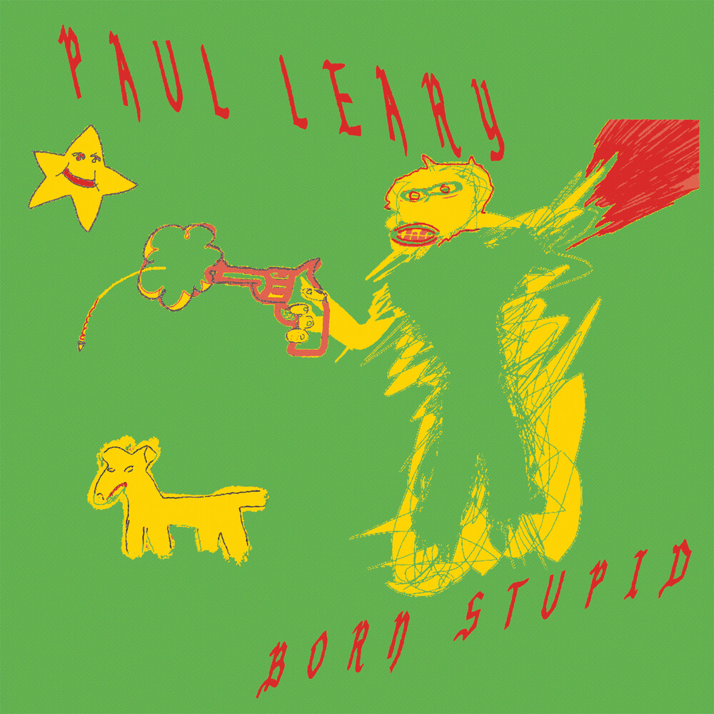 Paul Leary - Born Stupid [Indie Exclusive] (Gratuitous Red Vinyl) (Red)