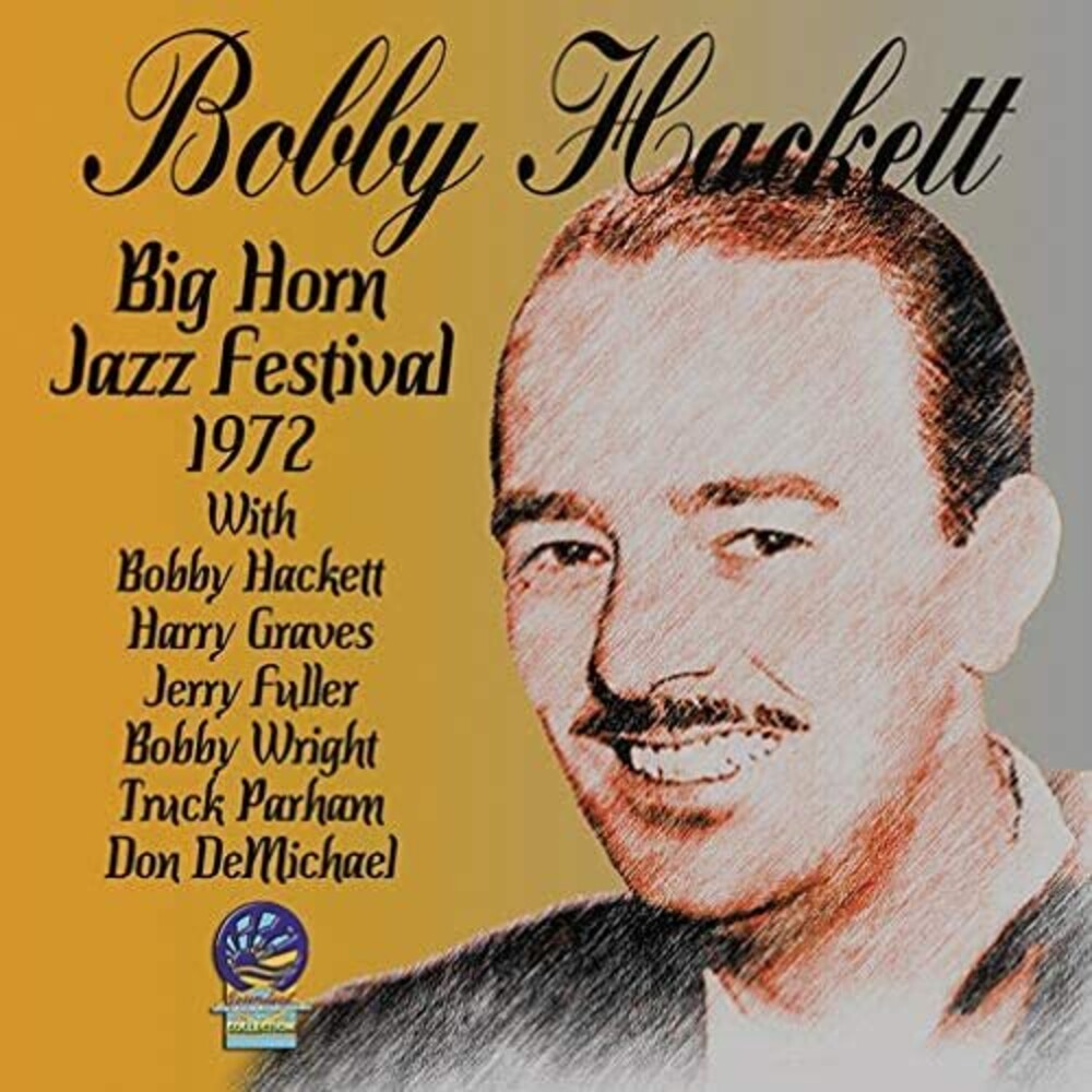 Bobby Hackett - Big Horn Jazz Festival 1972