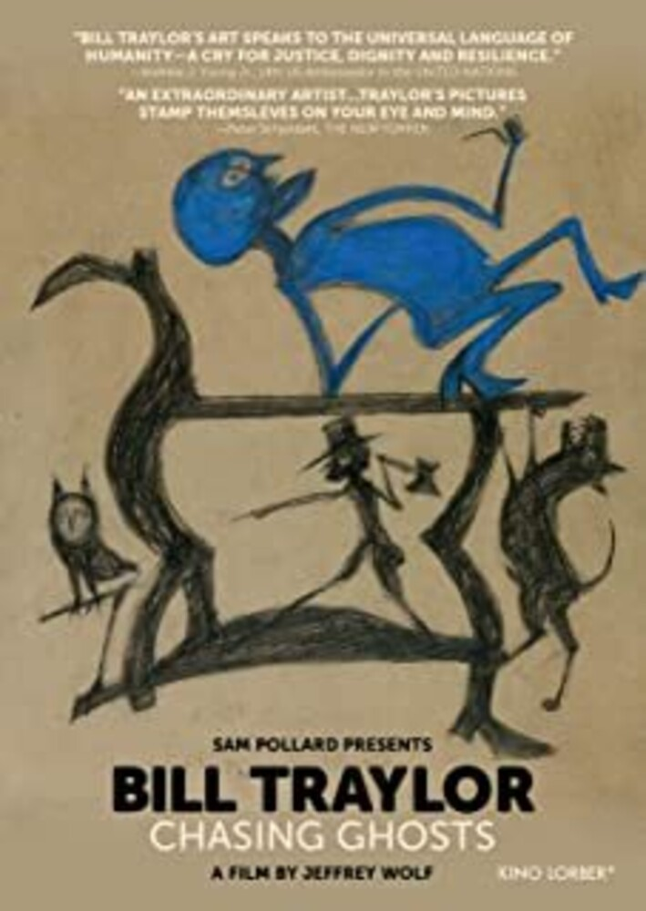 - Bill Traylor: Chasing Ghosts (2018)