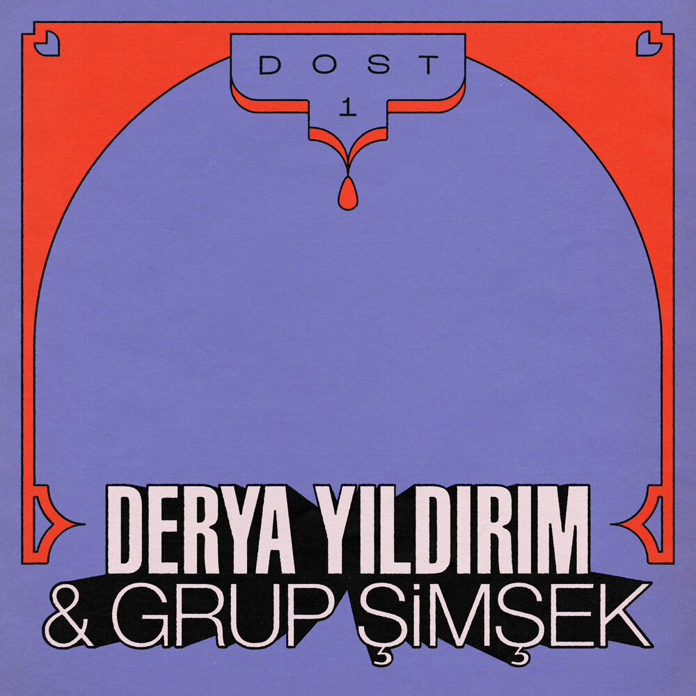 Derya Yildirim  / Simsek,Grup - Dost 1