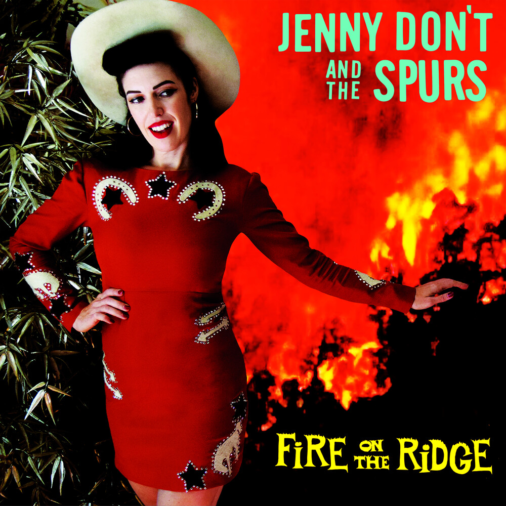 Don't Jenny & The Spurs - Fire On The Ridge
