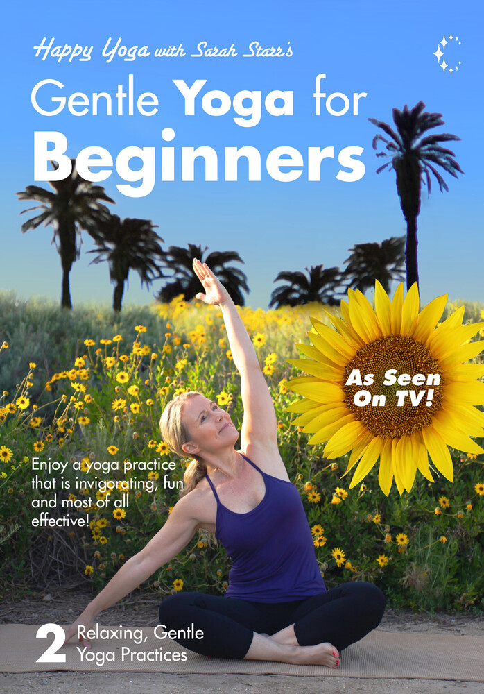 Gentle Yoga for Beginners with Sarah Starr - Gentle Yoga For Beginners With Sarah Starr