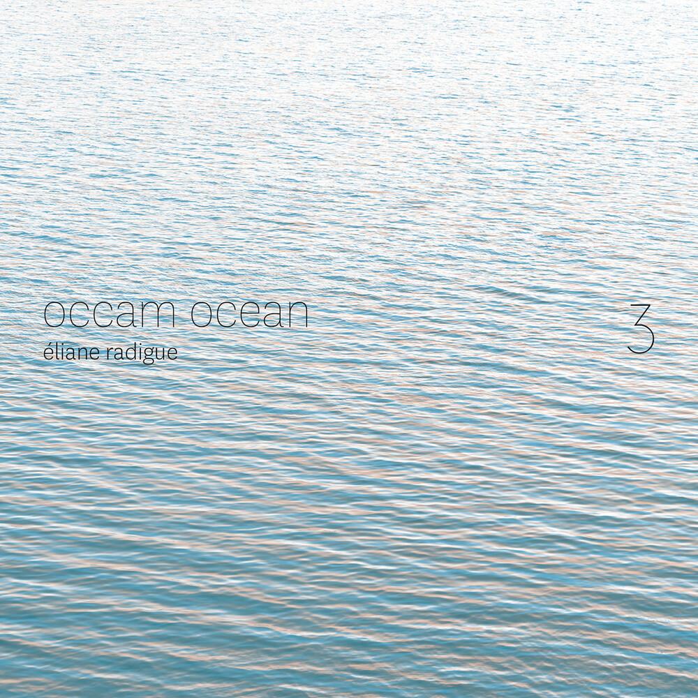 Radigue / Tarozzi / Eckrardt - Occam Ocean 3