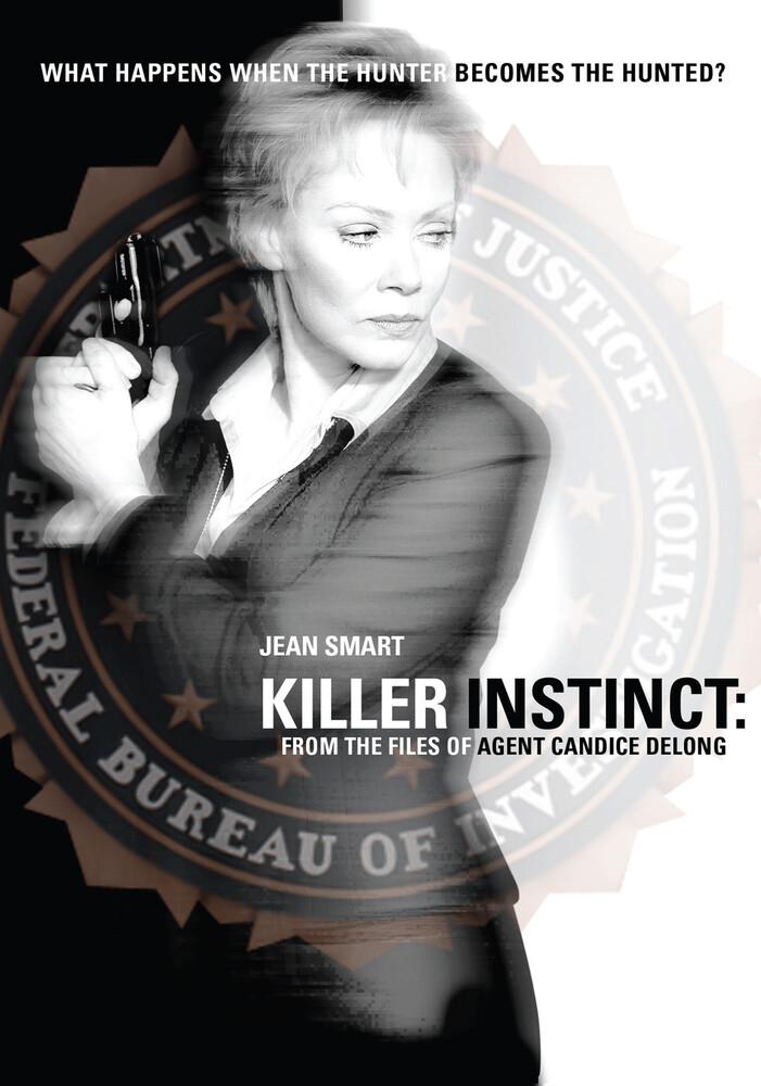 Killer Instinct the Files of Agent Candice Delong - Killer Instinct The Files Of Agent Candice Delong