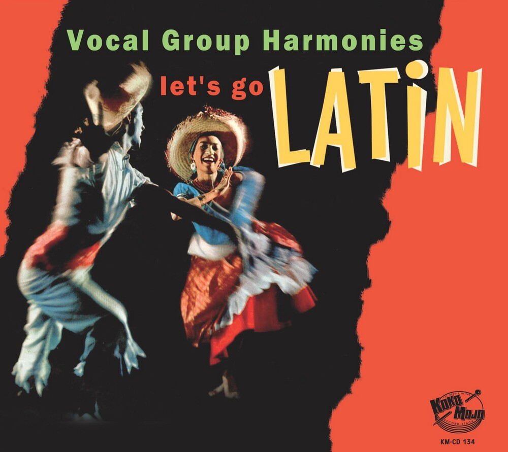 Various Artists - Lets Go Latin: Vocal Group Harmonies (Various Artists)