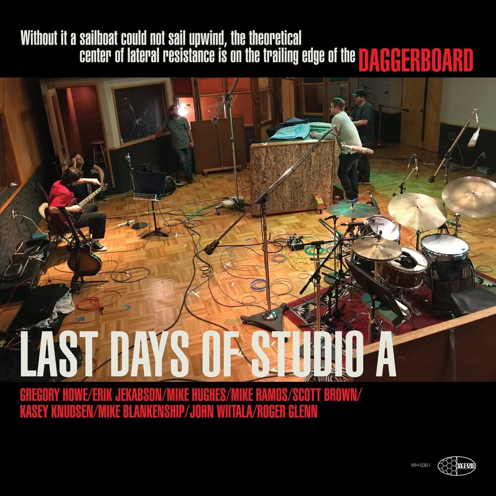Daggerboard - Last Days Of Studio A