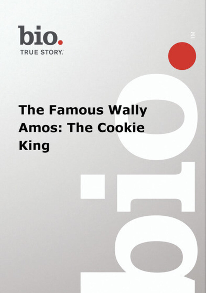 Biography - Famous Wally Amos: Cookie King - Biography - Famous Wally Amos: Cookie King / (Mod)