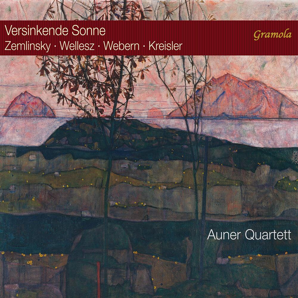 Zemlinsky / Auner Quartett - Versinkende Sonne