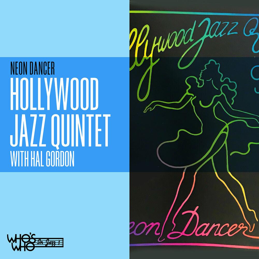 Hollywood Jazz Quintet / Hal Gordon - Neon Dancer (Mod)