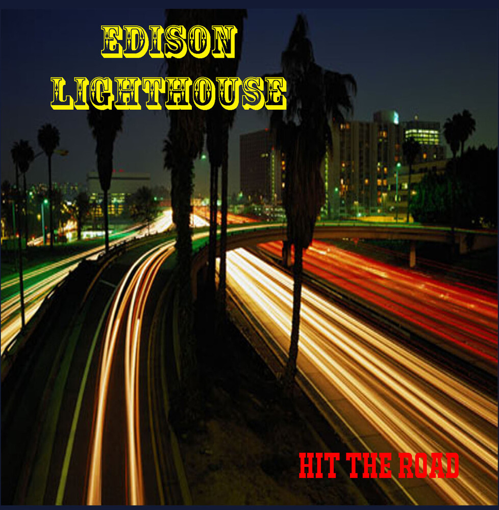 Edison Lighthouse - Hit The Road