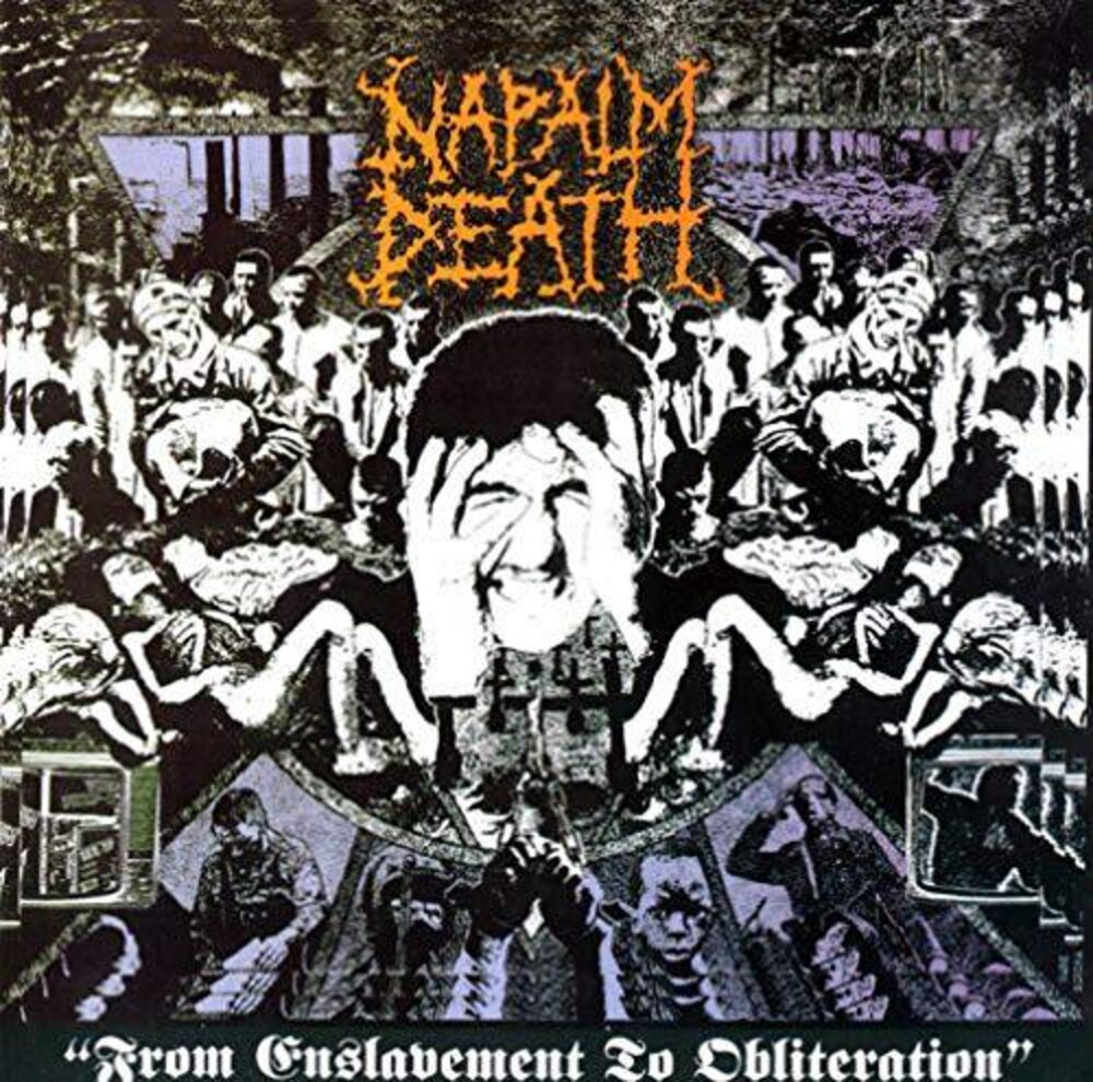 Napalm Death - From Enslavement To Obliteration (Uk)