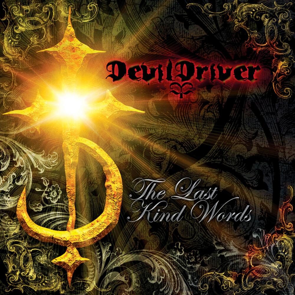 DevilDriver - Last Kind Words (Uk)