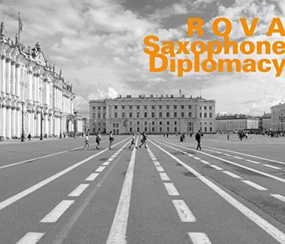 Lacy / Rova - Saxophone Diplomacy