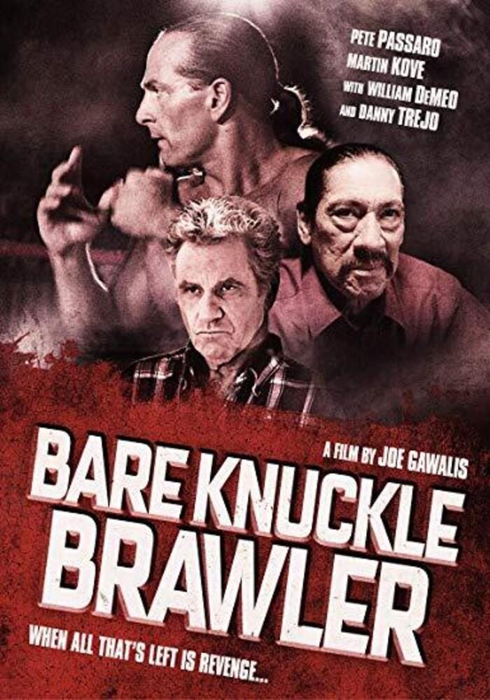 - Bare Knuckle Brawler