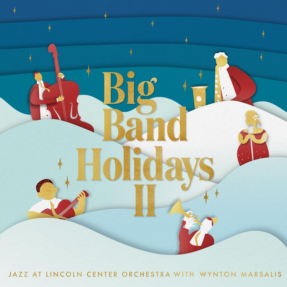 The Jazz At Lincoln Center Orchestra With Wynton Marsalis - Big Band Holidays II [Indie Exclusive Limited Edition Gold LP]