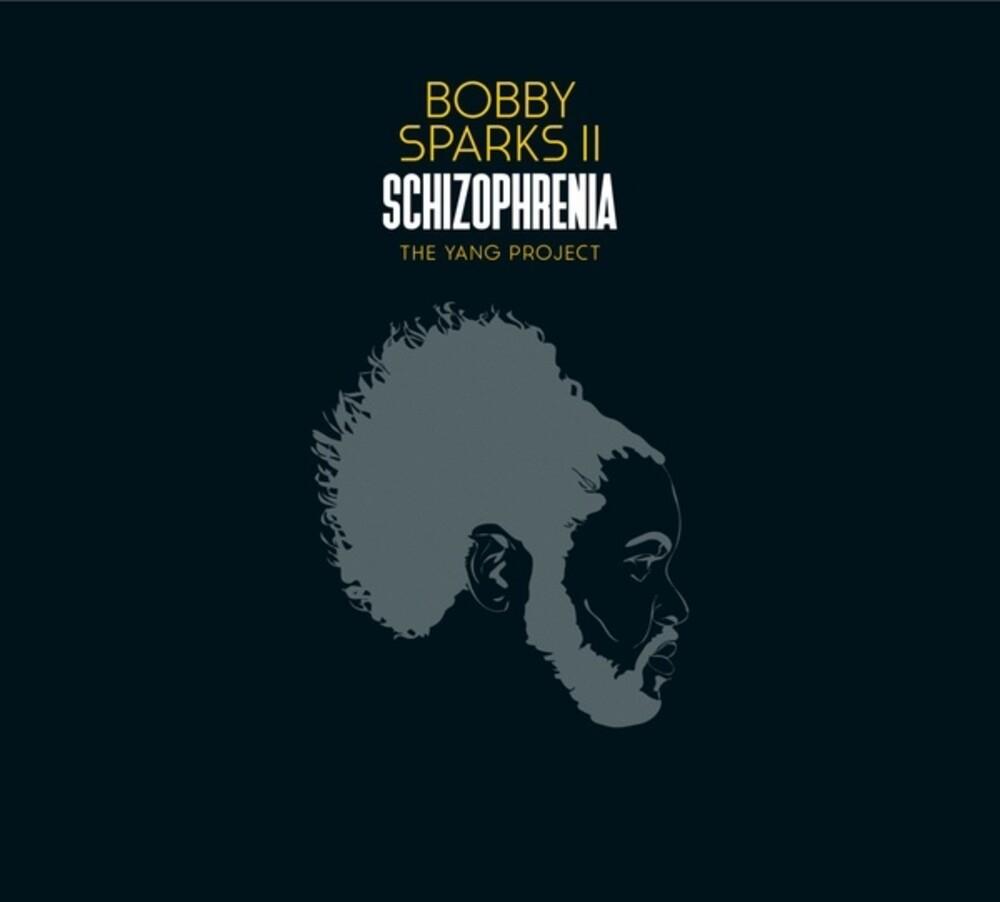 Bobby Sparks II - Schizophrenia: Yang Project (2pk)