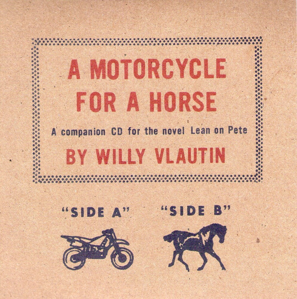 Willy Vlautin / Brainard,Paul - Motorcycle For A Horse