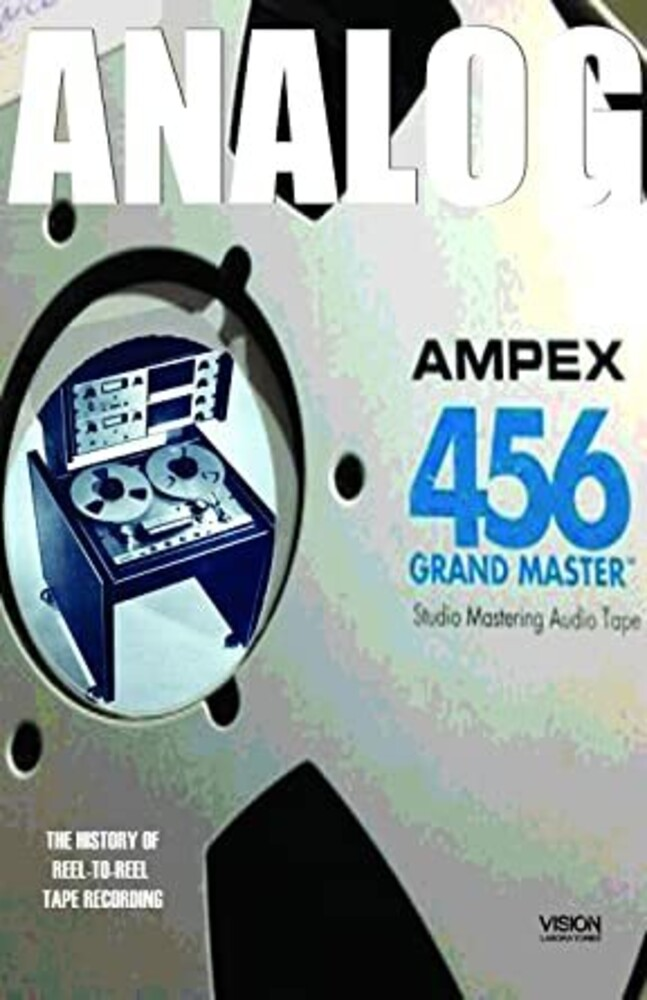 - Analog: The Art & History Of Reel-To-Reel