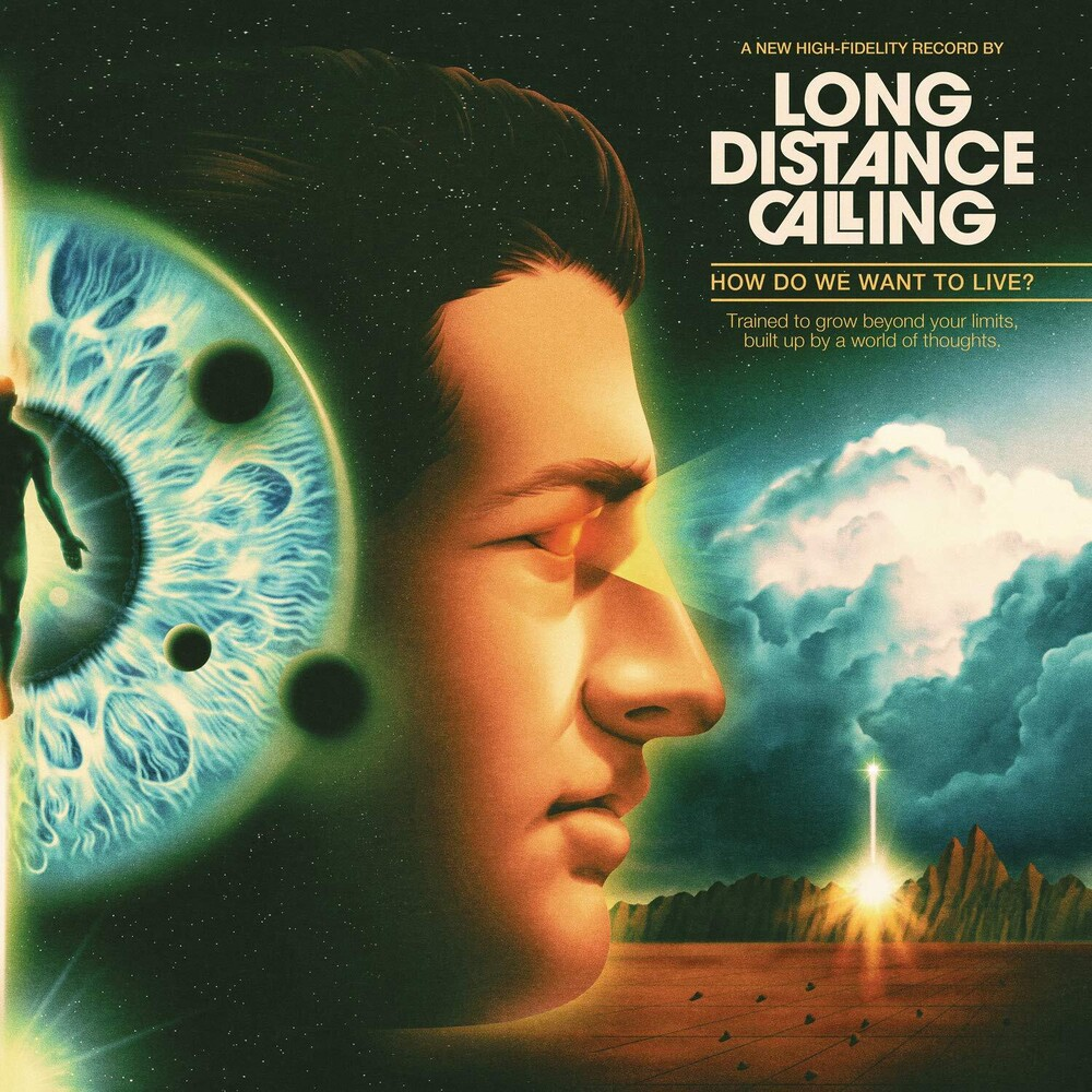 Long Distance Calling - How Do We Want To Live (Ger)