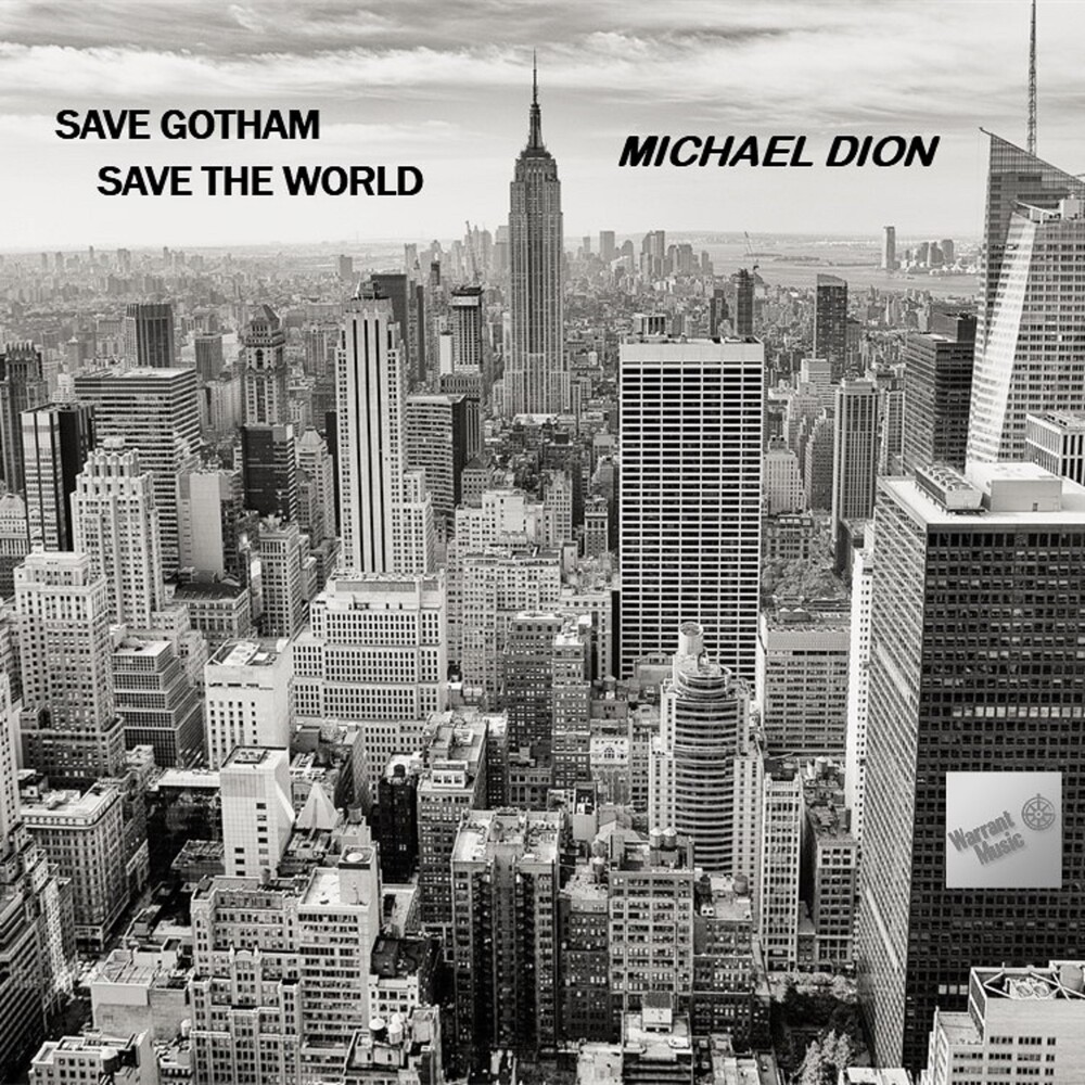 Michael Dión - Save Gotham Save The World