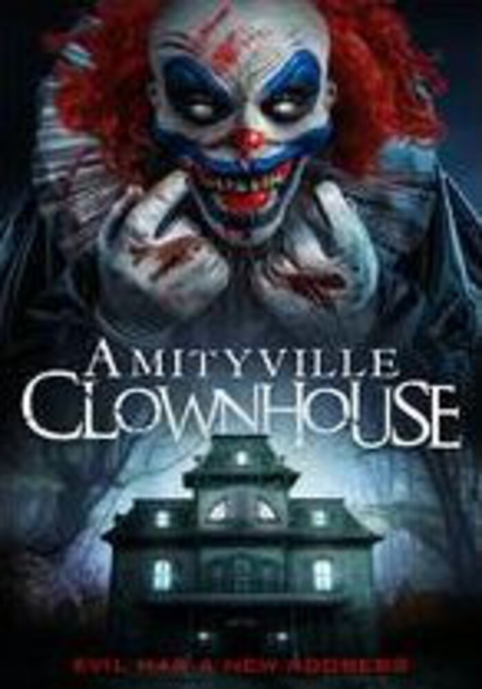 Amityville Clownhouse - Amityville Clownhouse