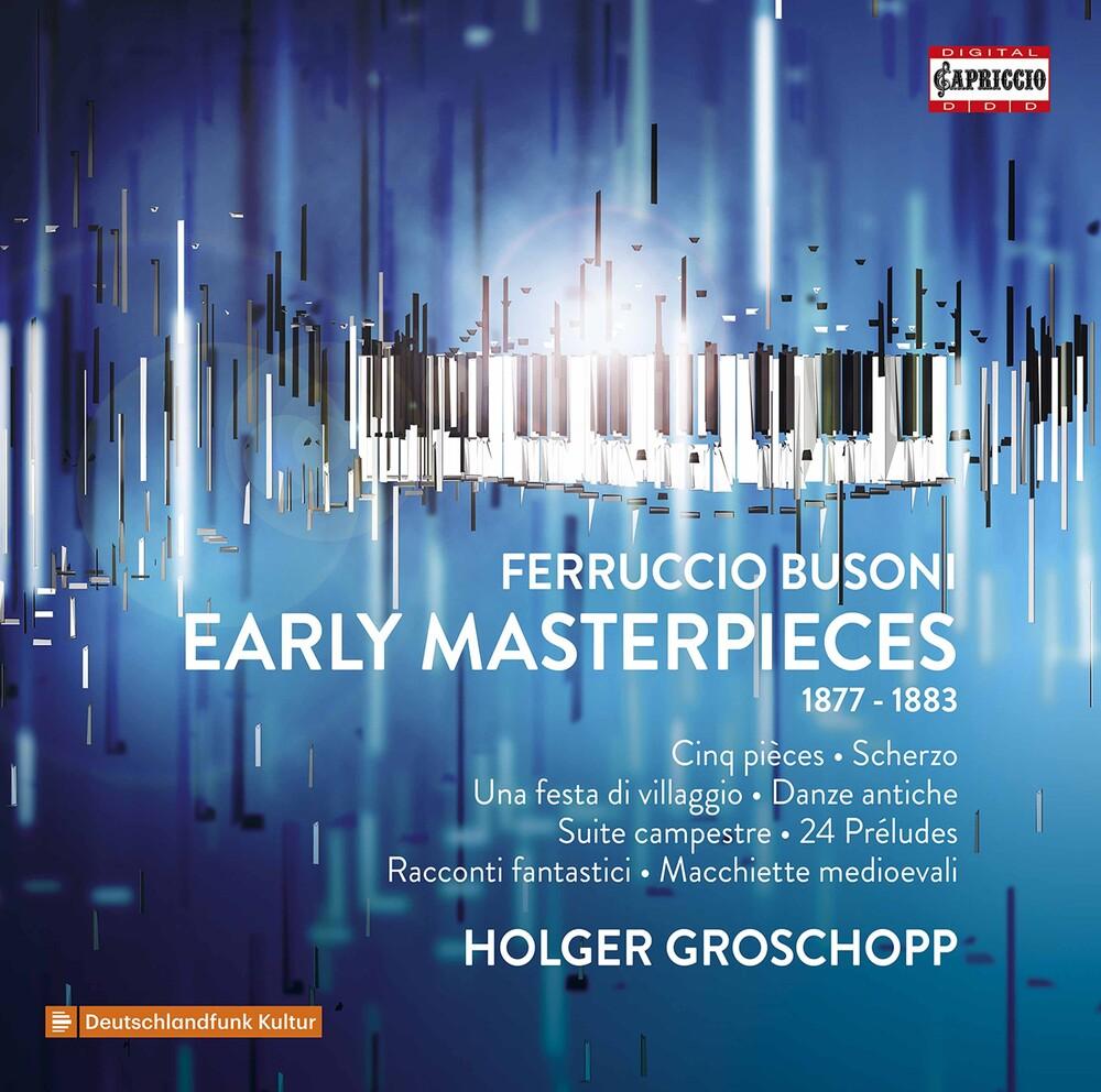 Busoni / Groschopp - Early Masterpieces (3pk)