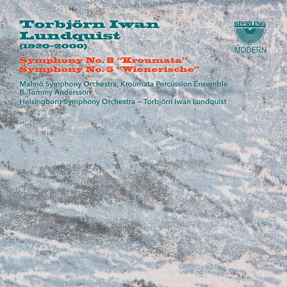 Torbjorn Iwan Lundquist - Symphonies 5 & 8