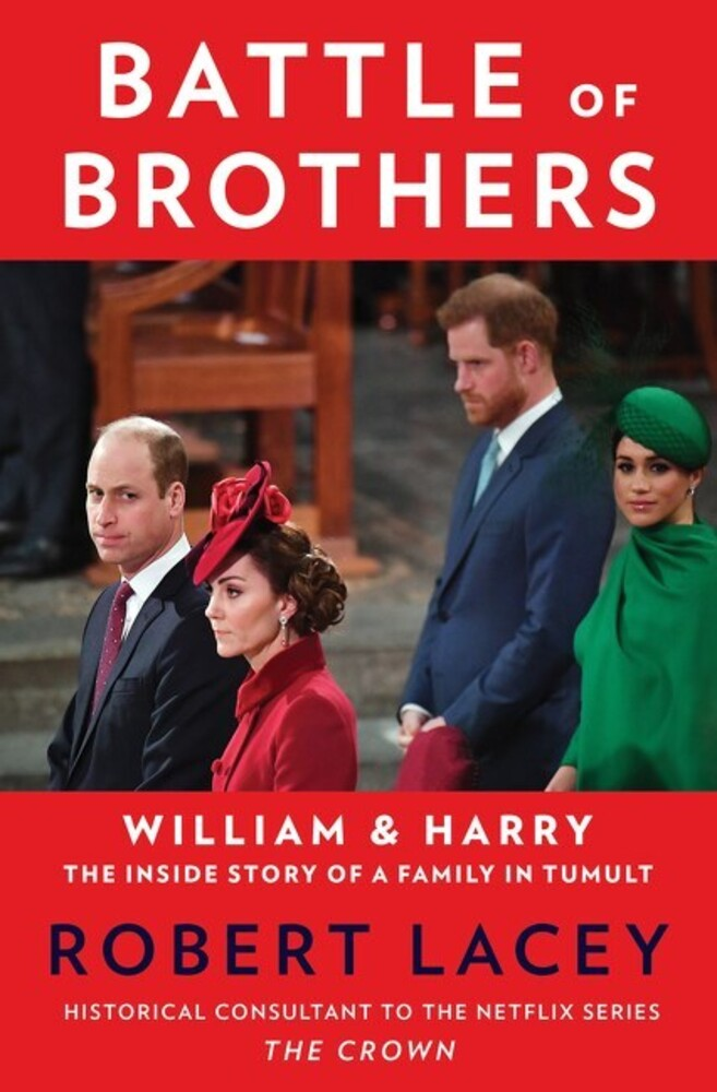 - Battle of Brothers: William and Harry: The Inside Story of a Family inTumult