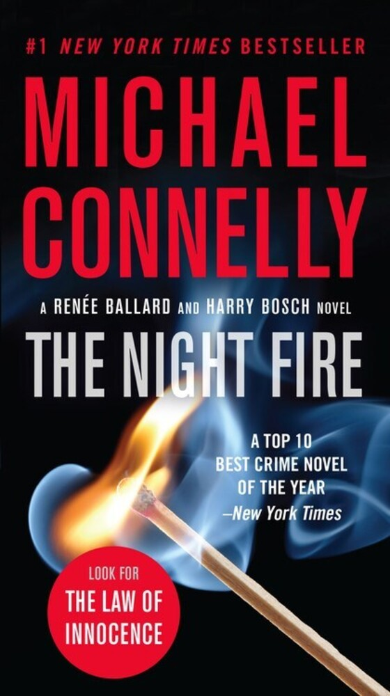 - The Night Fire: A Renee Ballard and Harry Bosch Novel