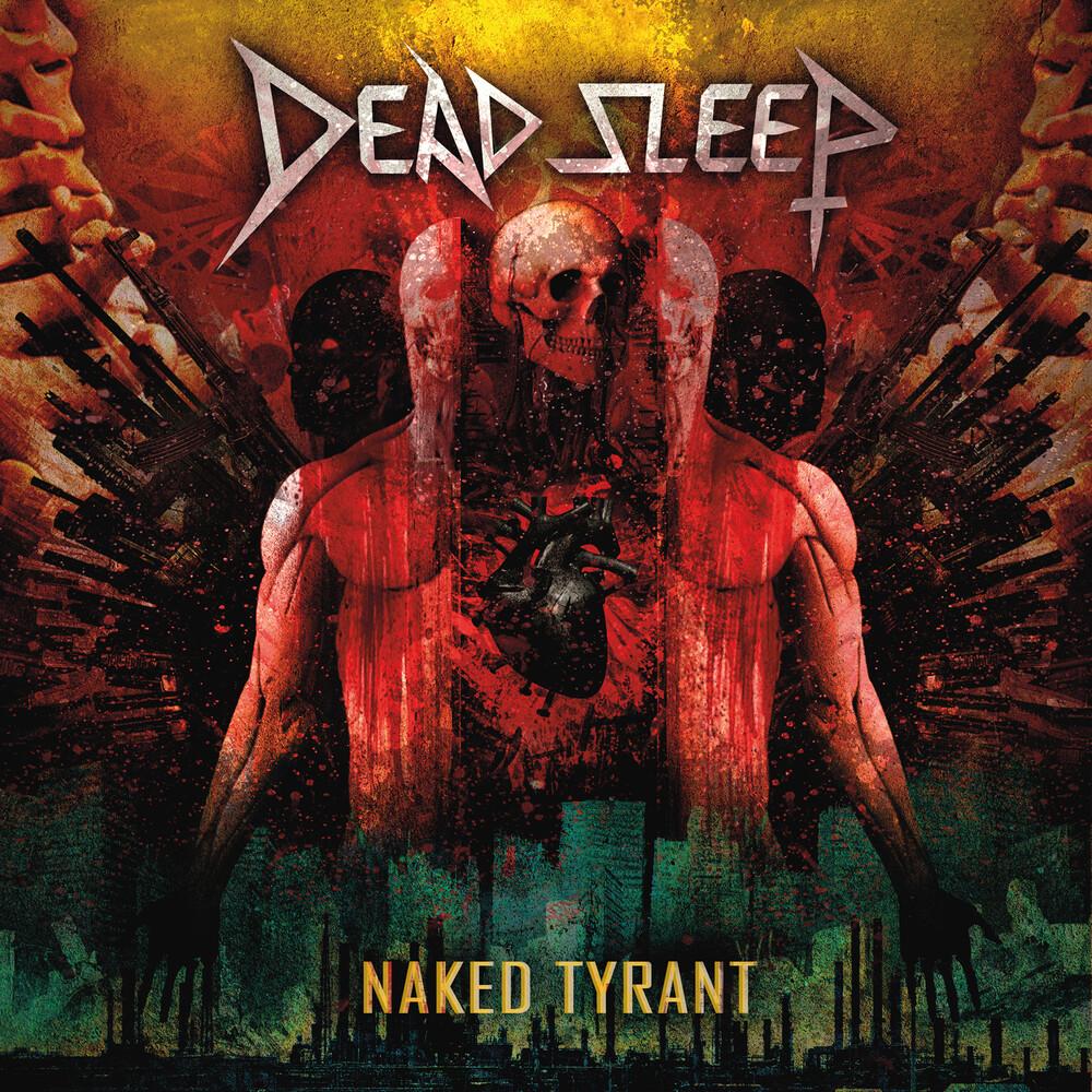Dead Sleep - Naked Tyrant (Clear Vinyl) [Clear Vinyl]